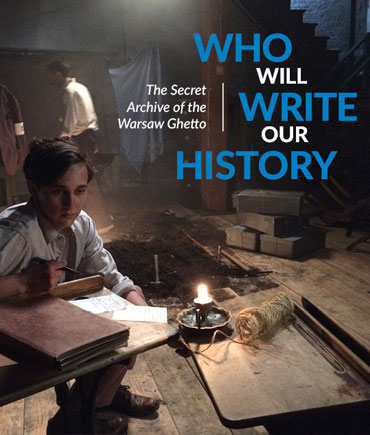 Who Will Write Our History Poster